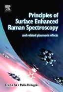 Principles of Surface enhanced Raman Spectroscopy Book