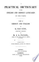 A Practical Dictionary of the English and German Languages: German and English