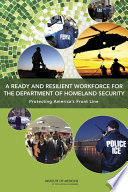 A Ready and Resilient Workforce for the Department of Homeland Security Book