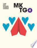 """MKTG4"" by Charles W. Lamb, Joseph F. Hair, Jr, Carl McDaniel, Jr., Jane Summers, Michael Gardiner"