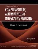 Fundamentals of Complementary, Alternative, and Integrative Medicine - E-Book Pdf/ePub eBook