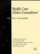 Health Care Ethics Committees