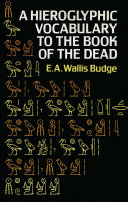 Hieroglyphic Vocabulary to the Book of the Dead [Pdf/ePub] eBook