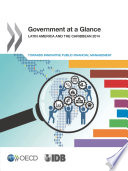 Government At A Glance Latin America And The Caribbean 2014 Towards Innovative Public Financial Management