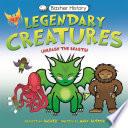 Basher History  Legendary Creatures