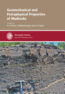 Geomechanical and Petrophysical Properties of Mudrocks
