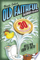 """Uncle John's OLD FAITHFUL 30th Anniversary Bathroom Reader"" by Bathroom Readers' Institute"