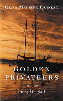 GOLDEN PRIVATEERS In The Pumpkin Sail [Pdf/ePub] eBook