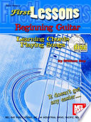 First Lessons Beginning Guitar  Learning Chords Playing Songs