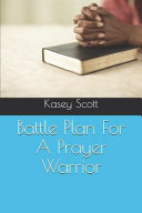 Battle Plan for a Prayer Warrior