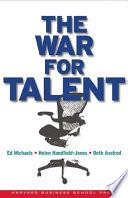"""The War for Talent"" by Ed Michaels, Ed Michaels Helen Handfield-Jones Beth Axelrod, Helen Handfield-Jones, Beth Axelrod, Books24x7, Inc, Harvard Business Press"