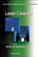 Laser Cleaning: Optical Physics, Applied Physics and Materials Science