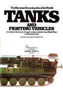 The Illustrated Encyclopedia of the World s Tanks and Fighting Vehicles