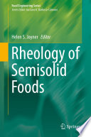 """Rheology of Semisolid Foods"" by Helen S. Joyner"
