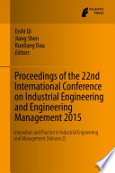 Proceedings of the 22nd International Conference on Industrial Engineering and Engineering Management 2015