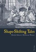 Shape-shifting Tales