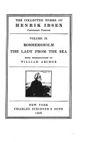 The Collected Works of Henrik Ibsen  Rosmerholm  The lady from the sea