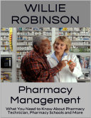 Pharmacy Management: What You Need to Know About Pharmacy Technician, Pharmacy Schools and More