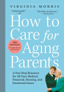 Pdf How to Care for Aging Parents, 3rd Edition Telecharger