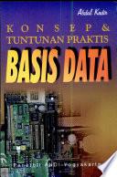 Konsep & Tuntunan Praktis Basis Data