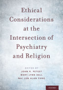 Ethical Considerations at the Intersection of Psychiatry and Religion