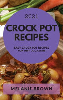 Crock Pot Recipes 2021 Book PDF