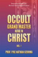 Occult Grand Master Now in Christ Pdf/ePub eBook
