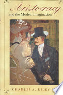 Aristocracy and the Modern Imagination Book PDF