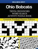 Ohio Bobcats Trivia Crossword Word Search Activity Puzzle Book