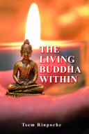 The Living Buddha Within