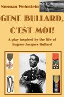 Gene Bullard, C'est Moi!