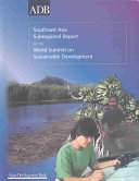 Southeast Asia Subregional Report for the World Summit on Sustainable Development