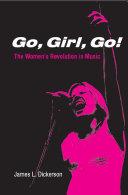 Pdf Go, Girl, Go!: The Women's Revolution in Music