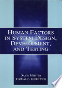 Human Factors in System Design  Development  and Testing