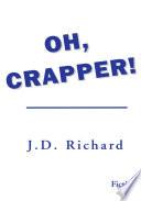 Oh, Crapper!