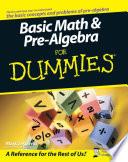 Basic Math and Pre Algebra For Dummies