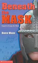 Beneath the Mask