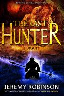 The Last Hunter - Pursuit ebook