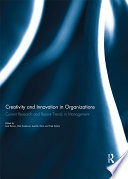 Creativity and Innovation in Organizations