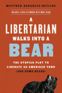 Pdf A Libertarian Walks Into a Bear