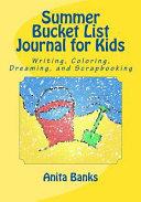Summer Bucket List Journal for Kids Book