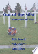 Out of the Mist  Memories of War