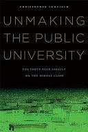 Unmaking the Public University