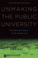 Unmaking the Public University