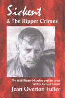 Sickert and the Ripper Crimes