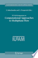 Iutam Symposium On Computational Approaches To Multiphase Flow Book PDF