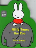 Miffy Tours the Zoo