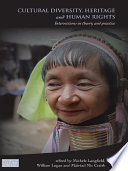 Cultural Diversity  Heritage and Human Rights Book