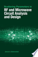 Scattering Parameters in RF and Microwave Circuit Analysis and Design