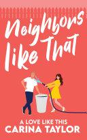 Neighbors Like That